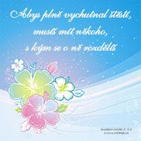Svatební motto: Abys plně vychutnal štěstí...
